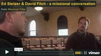Watch the Video @ Missional Tribe